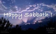 #HappySabbath #LLBNTV www.llbn.tv  Your lovingkindness, O Lord, extends to the heavens, Your faithfulness reaches to the skies.  Psalm 36:5 (NASB)