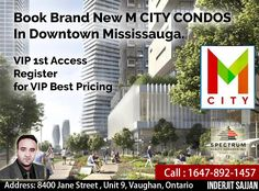 For Vip Access At He Brand New M City Condos In Downtown Mississauga,  Mississauga's future is about enjoying today. That's the goal of M City – the new condominium community located at Burnamthorpe and Confederation Pkwy. KEY FACTS: -51 Stories -700 Units -Located In Downtown Mississauga -Very Close to University Of Toronto Mississauga Campus -Close To Square One Shopping Mall -Close to Mississauga Transportation Centre -Steps to 2 Acre Park. -Steps to shopping retail, Entertainment and…