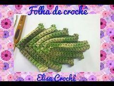 1- FOLHA DE CROCHÊ PASSO A PASSO # Elisa Crochê - YouTube