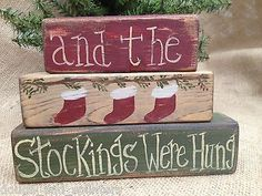 Primitive And The Stockings Were Hung Christmas Winter Shelf Sitter Wood Blocks