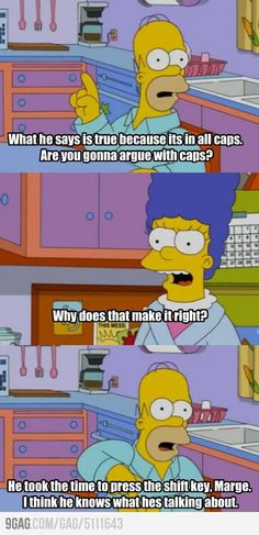 The Best Funny Pictures GIF and MEMES about Homer on internet arguing. Best MEME and GIFS about Homer on internet arguing and Funny Pictures Simpsons Funny, Simpsons Quotes, The Simpsons, Homer And Marge, Homer Simpson, Image Meme, I Love To Laugh, I Laughed, Costumes