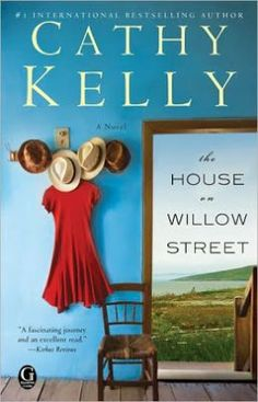 Charlotte's Web of Books: (3)The House on Willow Street by Cathy Kelly  -- another example of wonderful Irish fiction.