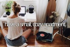 before i die, i want to live in a small cozy apartment. hopefully with my friends Bucket List For Girls, Bucket List Before I Die, Bucket List Life, Life List, Summer Bucket Lists, College Bucket List, Life Goals List, Goal List, Apartment Goals