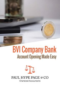 BVI company registration and offshore bank account opening can be process in an effective way by engaging Paul Hype Page guarantee BVI Registration in 48 hours. Offshore Bank, Chartered Accountant, Bank Account, Make It Simple, Accounting, Easy, How To Make