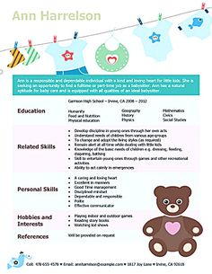 Babysitter Resume Is Going To Help Anyone Who Is Interested In Becoming A Part Time Nanny A G Babysitter Resume High School Resume High School Resume Template