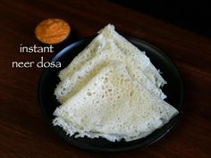 instant neer dosa recipe, neer dose with rice flour, ghavan recipe with step by step photo/video. cut down version of neer dosa - no grounding & no soaking. Rice Flour Dosa Recipe, Rice Flour Recipes, Snack Recipes, Dessert Recipes, Cooking Recipes, Breakfast Recipes With Rice Flour, Veg Recipes, Drink Recipes, South Indian Dosa Recipe