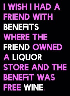 That would be pretty awesome! #WineHumor
