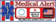 Medical alert decals for your vehicles!  Give first responders information when it's needed the most.