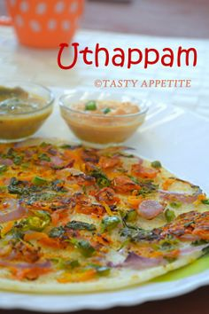 Uthappam http://www.tastyappetite.net/2014/04/uthappam-south-indian-uthappam-recipe.html