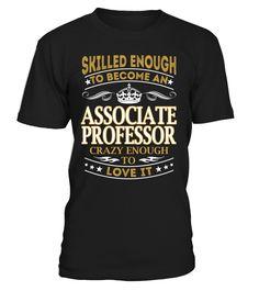 Associate Professor - Skilled Enough To Become #AssociateProfessor