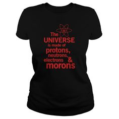 Universe is made of protons, neutrons and morons