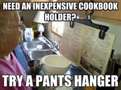 Do you love CRAZY stuff? When you need a cookbook holder, you can use a pants hanger!