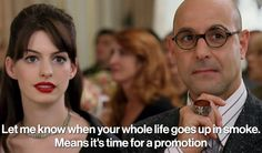Amazing quotes from the Devil Wears Prada - they're good anytime, but make especially perfect comebacks for all kinds of work situations. Click for more!