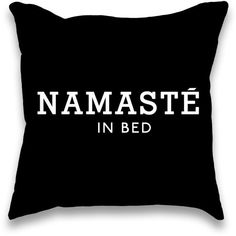 Namaste in Bed Pillow (26 CAD) ❤ liked on Polyvore featuring home, home decor, throw pillows, pillows, black accent pillows, black toss pillows, black throw pillows and black home decor