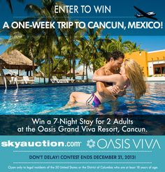 Win a 7-Night Stay for 2 Adults at the Oasis Grand Viva Resort, Cancun. http://giveaways.promosimple.com/win-a-week-in-cancun-mexico/