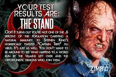 The plague in The Stand would totally kill me, according to Zimbio. Which one would get you? #ZimbioQuiznull - Quiz