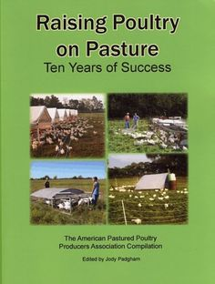 American Pastured Poultry Producers' Association as recommended by Harvey Ussery