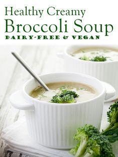 Healthy Creamy Broccoli Soup Recipe - dairy-free, gluten-free and vegan