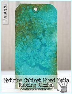 2015  TECHNIQUE    Background Basics: Medicine Cabinet Mixed Media | Rubbing Alcohol   www.tammytutterow.com