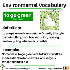 Environmental Vocabulary: to go green