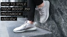 HOW TO STYLE Yeezy Boost 350 Moonrock + REVIEW #yeezyboost350v2 #yeezyboost350v2zebra #yeezyboostblack #yeezyboost350beluga #yeezyboostlabels #lifestyle #yeezyboost750 #yeezyboostforsale #yeezyboostoxfordtan #sneakerheadlife #sneakerheaduk #sneakerheadsetup #freshkicksfriday #sneakerheadz #sneakerheadsbelike #kicksonfireu #sneakerheadspain #nicekicksallday #sneakerheadcartel #sneakerhead4life #freshkicksdaily #kicksonfìre #sneakerheadrush #kicksonfirestl