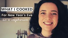 What I cooked for New Year's Eve | VEGETARIAN New Year's Eve meal | ovo lacto vegetarian