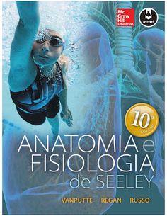 Anatomia e Fisiologia de Seeley - 10ª Edição - Vanputte (Português) PDF - Ciências Exatas