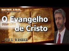 O evangelho inegociável de Cristo - Paul Washer   **Dublado**