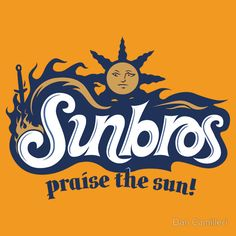 """Sunbros: Praise The Sun!"" Posted on redbubble.com by Dan Camilleri."