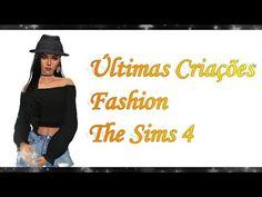 Minhas criações para TSR -The Sims Resource /Fashion The Sims 4(Últimas ...