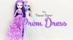 MyFroggyStuff - YouTube How to make a tissue paper prom dress for dolls!