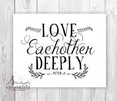 Christian Art Print, 1 Peter 4:8. Love each other deeply, Bible Verse Chalkboard Art Print, Weddings Wall Art Print