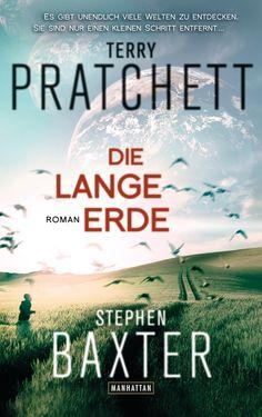 Die neue große Fantasy-Serie:  Die Lange Erde von Terry Pratchett, Stephen Baxter