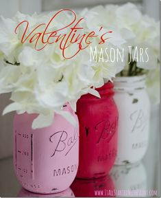 Valentine's Day Mason Jars in Pink, Red, White #valentines #decorideas #diymasonjars