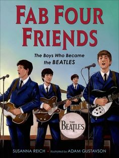 """Read """"Fab Four Friends The Boys Who Became the Beatles"""" by Susanna Reich available from Rakuten Kobo. In 1957 in Liverpool, England, a young lad named John Lennon and his band played music at a local church fair. Beatles Books, Beatles Art, Introducing The Beatles, Illustrator, Young Lad, Friend Book, Mentor Texts, The Fab Four, Childhood Friends"""