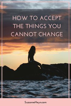 Click through for an inspiring article about how to accept the things you cannot change.
