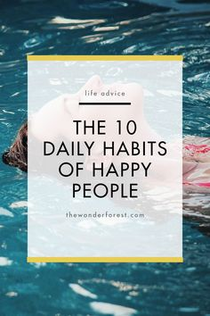 The 10 Daily Habits of Happy People