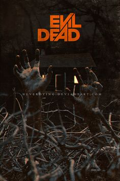 The 1981 hit Evil Dead was a defining piece of the horror genre, adding to the the classic cabin in the woods trope that's so prevalent today. 40 pieces of creepy Evil Dead artwork! Evil Dead Trilogy, Evil Dead Movies, Scary Movies, Evil Dead 2013, Ash Evil Dead, Horror Movie Posters, Horror Movies, Slasher Movies, Film Posters