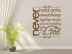 Spiritual Wall Decal. Never Hold On - CODE 016  sc 1 st  Pinterest & This is one of my husbandu0027s favorite verses. How cool to see it on a ...
