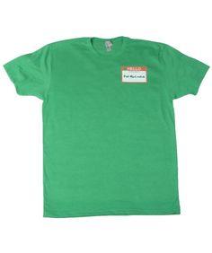 Hello My Irish Name Is T-Shirt