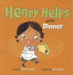 Henry Helps with Dinner children's book