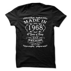 made in 1968 T-Shirts, Hoodies. ADD TO CART ==► Funny Tee Shirts