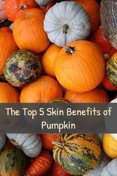 Best 5 Skin Benefits of Pumpkins Pumpkin Nutrition, Healthy Pumpkin, Pumpkin Benefits, Health And Wellness, Health Fitness, Health Diet, Healthy Aging, How To Stay Healthy, Natural Health