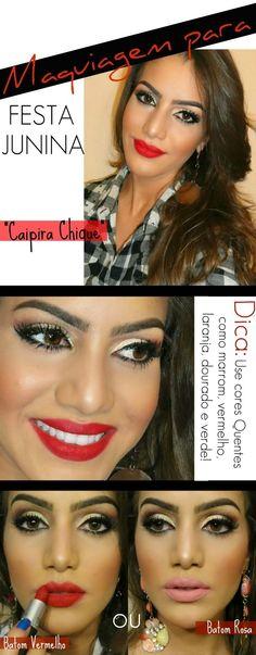 25e240f207d55 Inspiração para maquiagem para Festa Junina do Make Up by Camila Make Festa  Junina