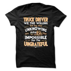 Nice Im a truck driver See more http://truckerteeshirts.com/2016/12/26/im-a-truck-driver-4/