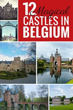 People think Belgium is a boring country but it's actually filled with hidden gems. These 12 Magical Castles in Belgium prove it's well worth a visit for cultural travel, architecture, and history lovers. #culturetravel