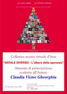 "Bari- ITALY: the online international exhibition ""2020, A different CHRISTMAS – the tree of hope"", December 2020. Claudiu Victor Gheorghiu: certificate of participation. Plastic Art, International Artist, Bari, Contemporary Artists, Romania, Certificate, December, Christmas, Italia"