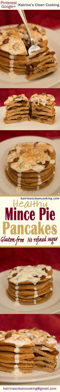 Healthy Mince Pie Pancakes #healthy #glutenfree #refinedsugarfree #breakfast