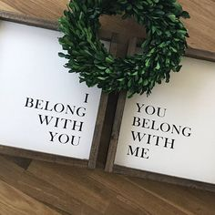 I Belong With You You Belong With Me // Set of 2 // Handmade Wood Frame Sign // Farmhouse Style // Rustic Farmhouse Decor // Fixer Upper Farmhouse Bedroom Set, Rustic Farmhouse Decor, Farmhouse Style, Farmhouse Signs, Wood Block Crafts, Calligraphy Signs, You Belong With Me, Ideas Hogar, Bedroom Decor