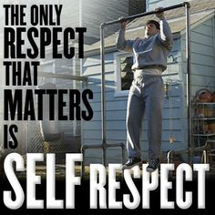 YOU HEARD IT FROM SOMEONE THAT HAD A HARD TIME LEARNING IF, U DON'T RESPECT YOURSELF NO ONE ELSE REALLY WILL.!!!!!